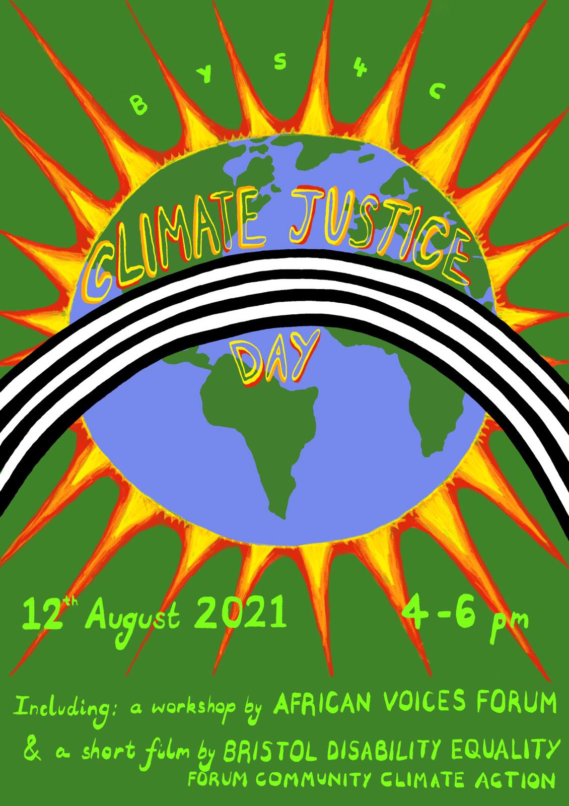 """Poster has a green background with an earth image in the centre. A black and white rainbow stretches across the earth and the words """"Climate Justice Day"""" are written along the rainbow."""